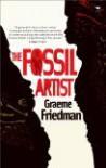 The Fossil Artist - Graeme Friedman