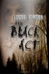 The Black Act - Louise Bohmer