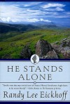He Stands Alone (The Fifth Book of the Ulster Cycle) - Randy Lee Eickhoff