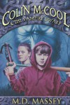 Colin McCool and the Vampire Dwarf - M.D. Massey