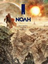 Noah - Darren Aronofsky, Ari Handel, Niko Henrichon