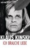 Ich brauche Liebe - Klaus Kinski