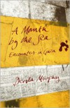 A Month by the Sea: Encounters in Gaza - Dervla Murphy