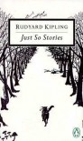 Just So Stories - Rudyard Kipling, Peter Levi