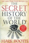 The Secret History of the World - Mark Booth