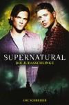 Die Judasschlinge (Supernatural, #2) - Joe Schreiber, Susanne Döpke