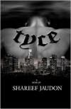 Tyce - Shareef Jaudon