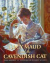 Lucy Maud and the Cavendish Cat - Lynn Manuel, Janet Wilson