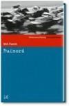 Rufmord (SZ-Kriminalbibliothek, #16) - Dick Francis, Peter Naujack