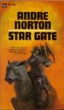 Star Gate - Andre Norton