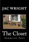 The Closet (Summerset Tales #1) - Jac Wright