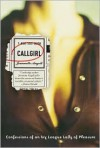 Callgirl: Confessions of an Ivy League Lady of Pleasure - Jeannette Angell
