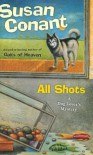 All Shots: A Dog Lover's Mystery - Susan Conant