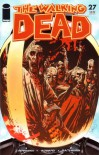 The Walking Dead, Issue #27 - Robert Kirkman, Charlie Adlard, Cliff Rathburn