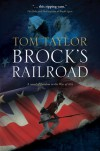 Brock's Railroad - Tom Taylor