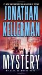 Mystery: An Alex Delaware Novel (Alex Delaware, #26) - Jonathan Kellerman