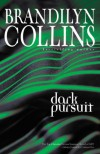Dark Pursuit - Brandilyn Collins