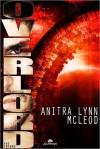 Overlord - Anitra Lynn McLeod