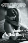 Murder at Willow Slough - Josh Thomas