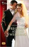 Pregnant at the Wedding - Sara Orwig