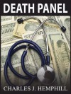 Death Panel: A Medical Thriller - Charles J. Hemphill