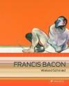 Francis Bacon - Wieland Schmied
