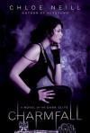 Charmfall (Dark Elite, #3) - Chloe Neill