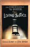 Living Justice: Love, Freedom, and the Making of The Exonerated -