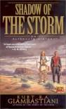 The Shadow of the Storm - Kurt R.A. Giambastiani