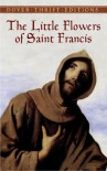 The Little Flowers of Saint Francis - Thomas Okey, Thomas Okey