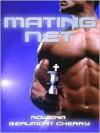 Mating Net - Rowena Beaumont Cherry