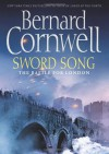 Sword Song (The Saxon Chronicles, Book 4) - Bernard Cornwell