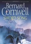 Sword Song (The Saxon Chronicles, Book 4) - Bernard Cornwell