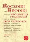 Roczniki czyli Kroniki sławnego Królestwa Polskiego, księga 7 i 8 - Jan Długosz