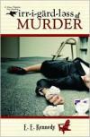 Irregardless of Murder - E. E. Kennedy