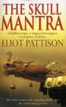 The Skull Mantra  - Eliot Pattison