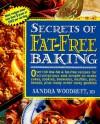 Secrets of Fat-free Baking - Sandra Woodruff