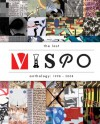 The Last Vispo Anthology: Visual Poetry 1998-2008 -