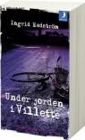 Under jorden i Villette (av Ingrid Hedstrom) [Imported] [Paperback] (Swedish) (Martine Poirot, del 3) - Ingrid Hedström