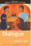 Dialogue: Techniques and exercises for crafting effective dialogue - Gloria Kempton