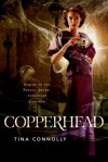 Copperhead - Tina Connolly