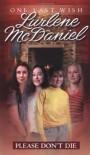 Please Don't Die - Lurlene McDaniel