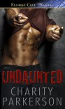 Undaunted - Charity Parkerson