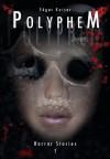 Polyphem (Horror Stories 2) (German Edition) - Edgar Keiser