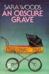 An Obscure Grave - Sara Woods
