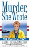 The Maine Mutiny - Jessica Fletcher, Donald Bain