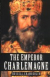 The Emperor Charlemagne - Russell Chamberlin