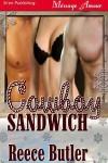 Cowboy Sandwich - Reece Butler