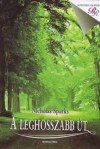 A leghosszabb út - Nicholas Sparks, Szűr-Szabó Katalin