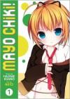 Mayo Chiki! Vol. 1 - Hajime Asano, Niito